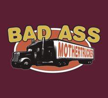 Bad Ass Mothertrucker! T-Shirt