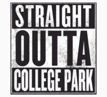 Straight Outta College Park by Alanna Schloss