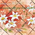 Affirmation for PEACE 2 by Maree Clarkson