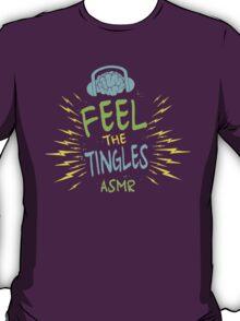 Feel The Tingles T-Shirt