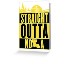 Straight Outta NOLA (Black and Gold) Greeting Card