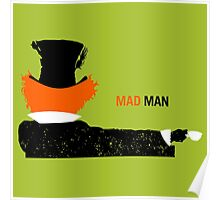 Mad Man Poster