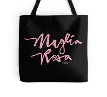 Maglia Rosa : Pink Script Tote Bag