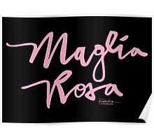 Maglia Rosa : Pink Script Poster