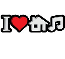I Love House Music by GKdesign