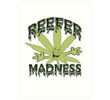 Reefer Madness Art Print