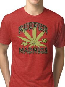 Reefer Madness Tri-blend T-Shirt