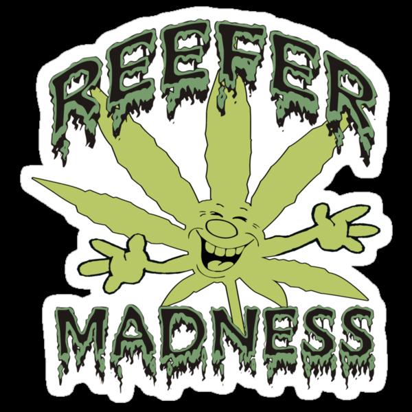 Reefer Madness by MarijuanaTshirt