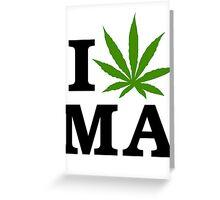 I Marijuana Massachusetts Greeting Card