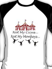 Not my circus geek funny nerd T-Shirt