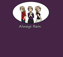 RAIN - Always Rain Womens Fitted T-Shirt