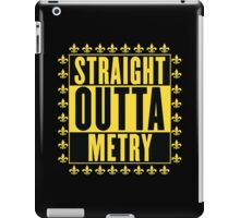 Straight Outta Metry iPad Case/Skin