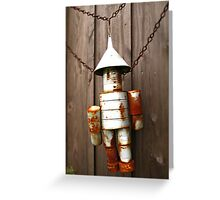 Tin Man Greeting Card