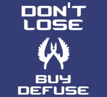 Don't lose, buy defuse by SALSAMAN