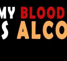 Alcohol Positive  Sticker