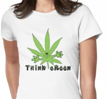 Think Green Marijuana Womens Fitted T-Shirt