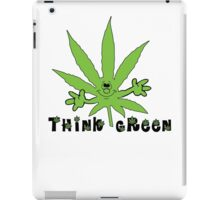Think Green Marijuana iPad Case/Skin