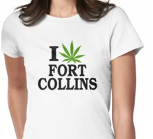 I Love Marijuana Fort Collins Colorado Womens Fitted T-Shirt