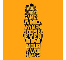 May the odds be Ever in your Favor - Hunger Games Photographic Print