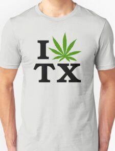 I Love Texas Marijuana Cannabis Weed Unisex T-Shirt