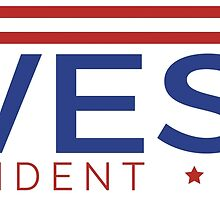 West for President by Moxie Graphics