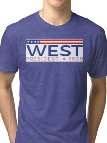 West for President Tri-blend T-Shirt