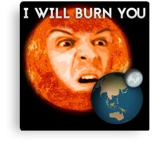 Moriarty - I Will Burn You Canvas Print