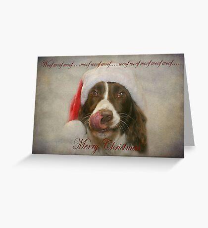Woof Woof Woof..... Greeting Card