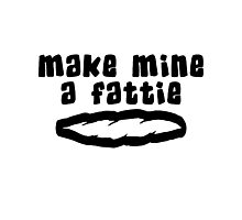 """Make Mine A Fattie"" Weed Photographic Print"