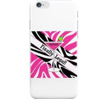 Pink black white zebra martini 21st finally legal geek funny nerd iPhone Case/Skin