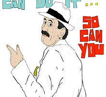 If The Scatman Can Do It...So Can You by Scatmanjon