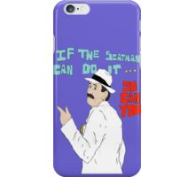 If The Scatman Can Do It...So Can You iPhone Case/Skin