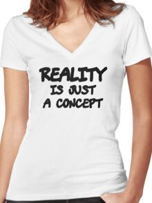 Funny Marijuana Realiy Is Just A Concept Women's Fitted V-Neck T-Shirt