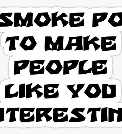 Funny Marijuana Sticker