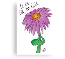 It Is OK to Fail Canvas Print
