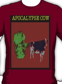 Apocalypse cow backfire T-Shirt