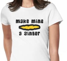 """Make Mine A Zinger"" Weed Womens Fitted T-Shirt"