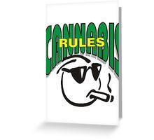 Cannabis Rules Greeting Card