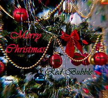 Merry Christmas Red Bubble Friends by Gail Bridger