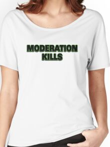 Funny Marijuana Moderation Kills Women's Relaxed Fit T-Shirt