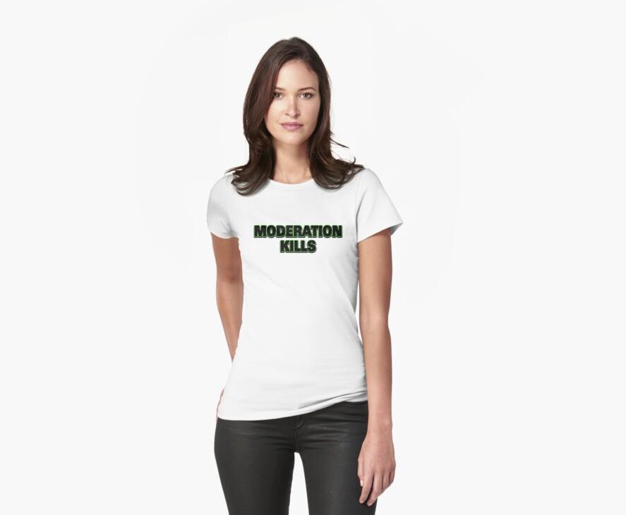 Funny Marijuana Moderation Kills by MarijuanaTshirt