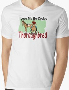 I love my re-cycled Thoroughbred Mens V-Neck T-Shirt