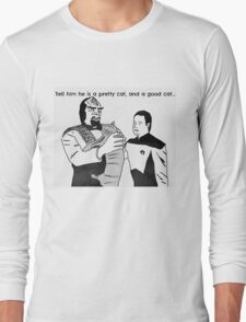 An Ode To Spot: I'm kidding, I'm kidding.. Long Sleeve T-Shirt