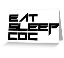 eat, sleep, coc (clash of clans) typography - foughtknight Greeting Card