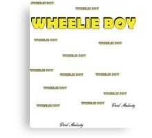WHEELIE BOY Canvas Print