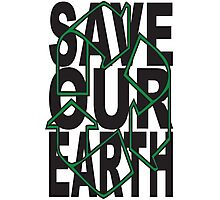 SAVE OUR EARTH #2 Photographic Print