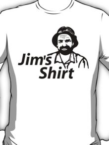 Jim's Shirt T-Shirt