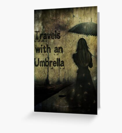 Travels With An Umbrella Greeting Card