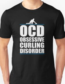 Funny OCD Obsessive Curling Disorder T-Shirt