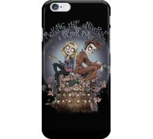 Making The Universe A Better Place iPhone Case/Skin